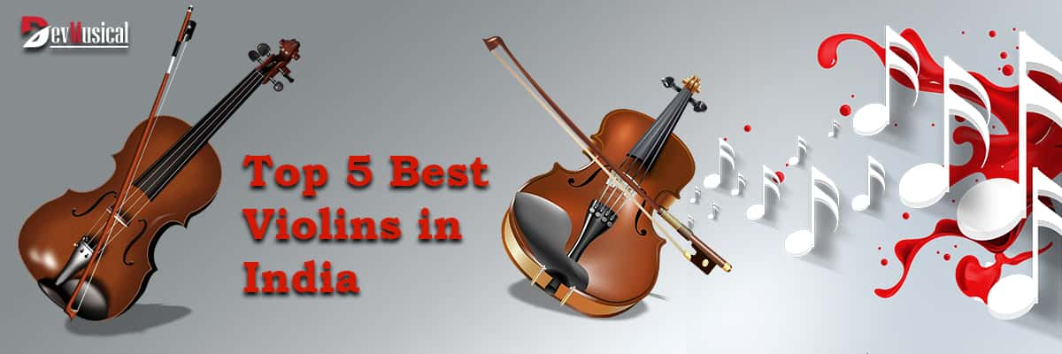 Top 5 Best Violin in India Reviews and Buying Guide