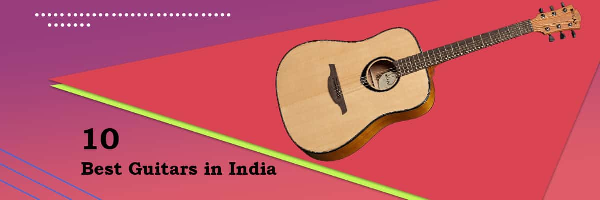 10 Best Guitars in India 2021 Reviews